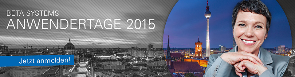 Beta Systems Anwendertage 2015