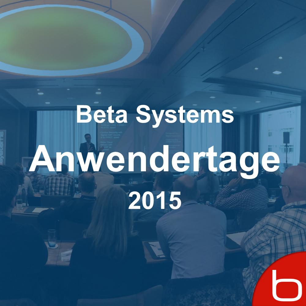 Das waren die Beta Systems Anwendertage 2015