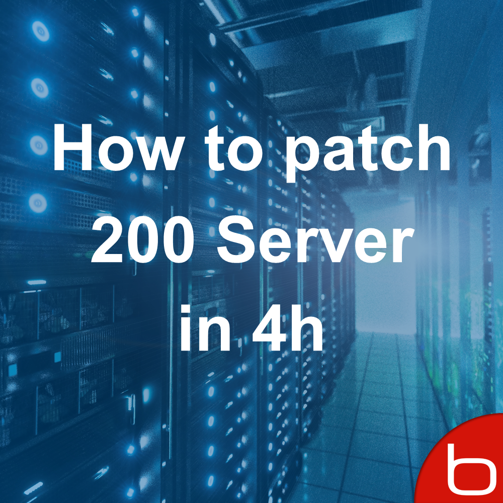 How to patch 200 Server in 4h