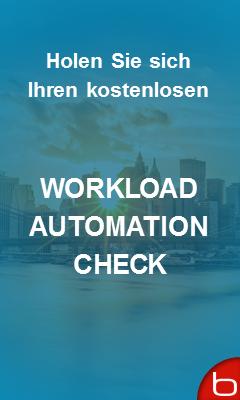 Holen Sie sich Ihren kostenloasen Workload Automation Check