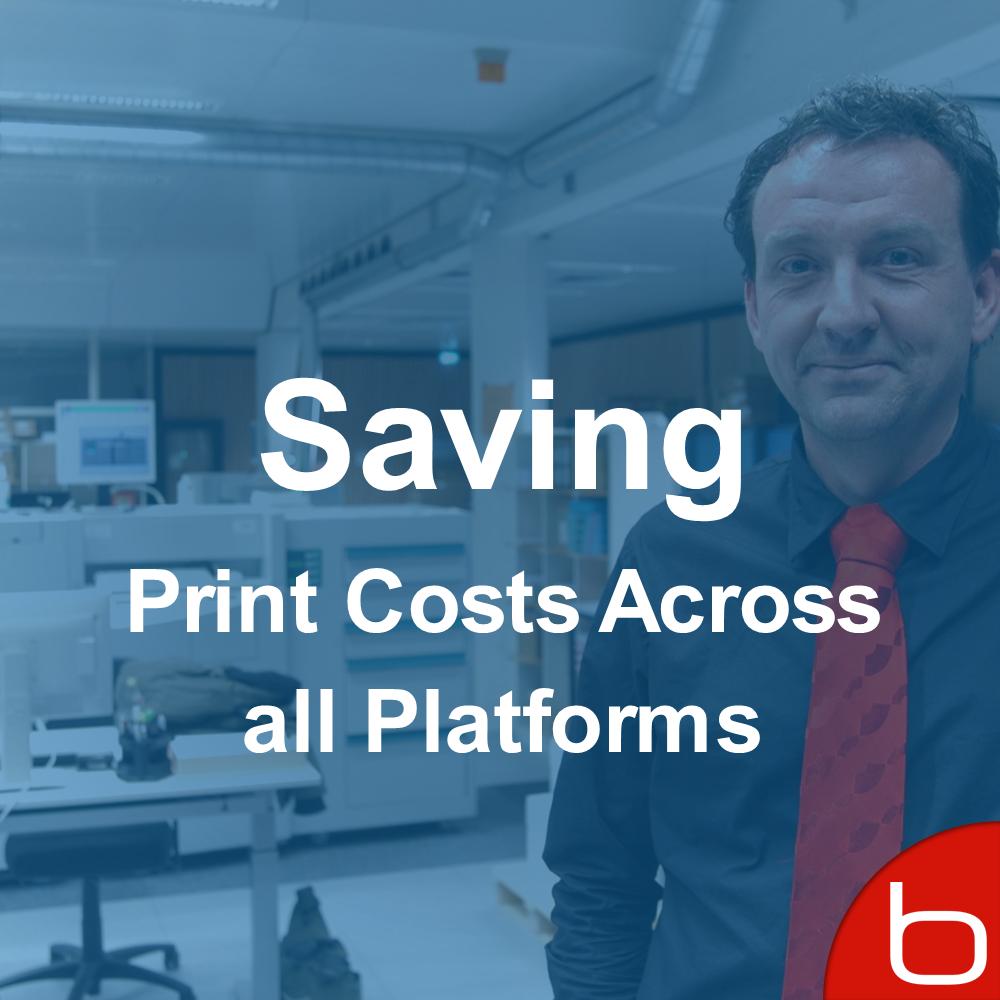 Saving Print Costs Across all Platforms_eng