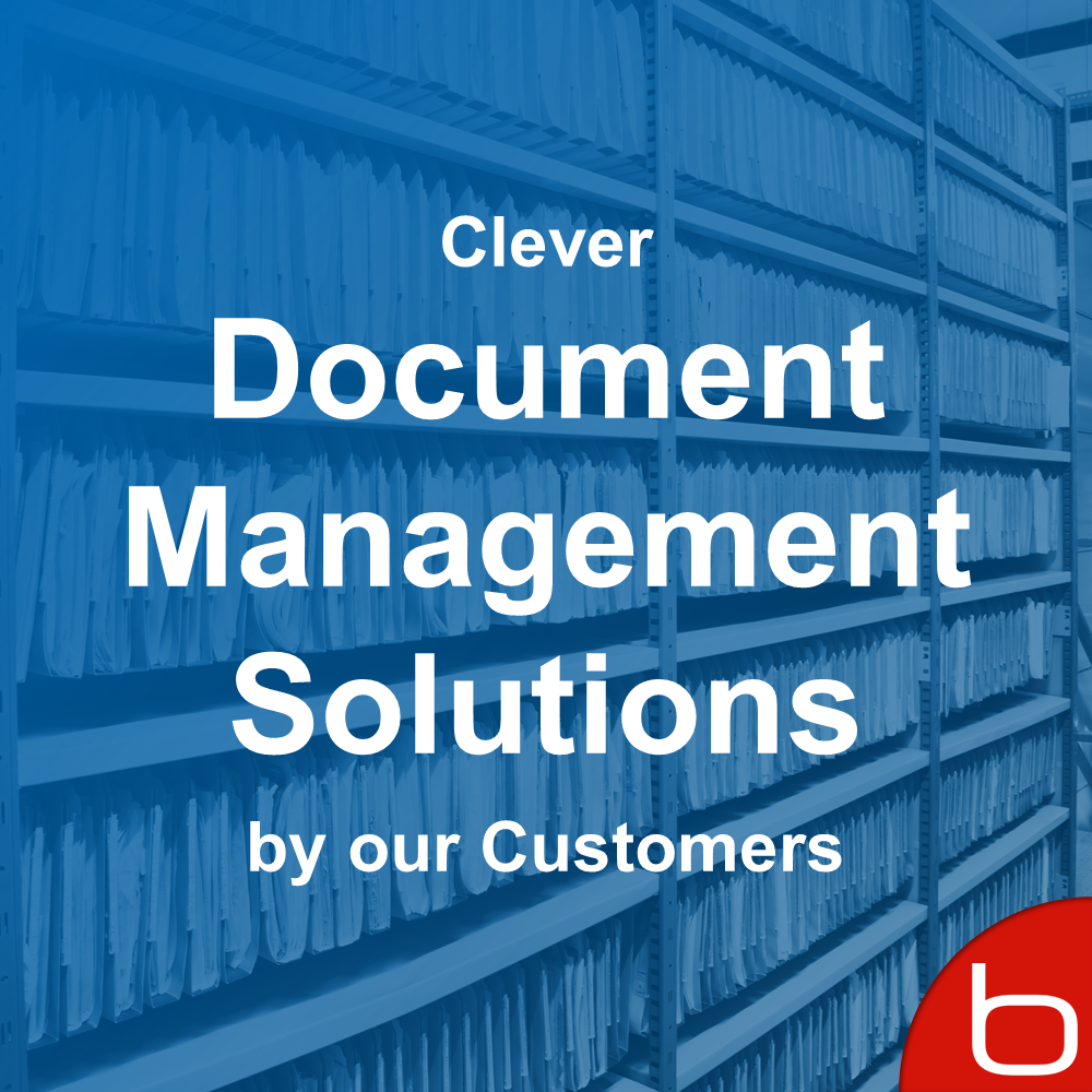 Clever Document Management Solutions Set Up by Customers2