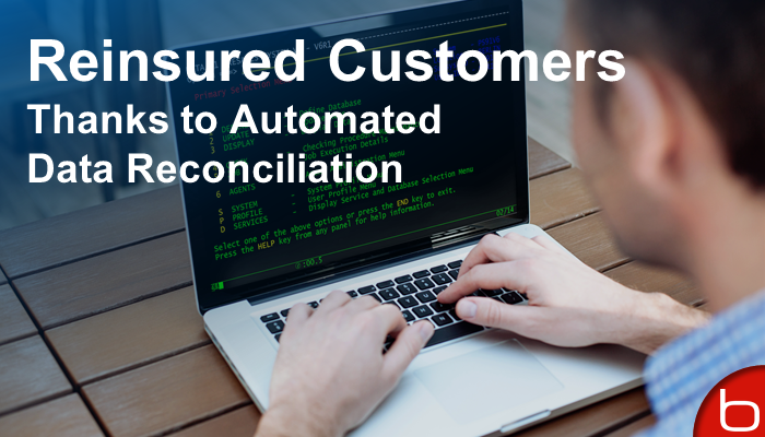 Reinsured Customers Thanks to Automated Data Reconciliation