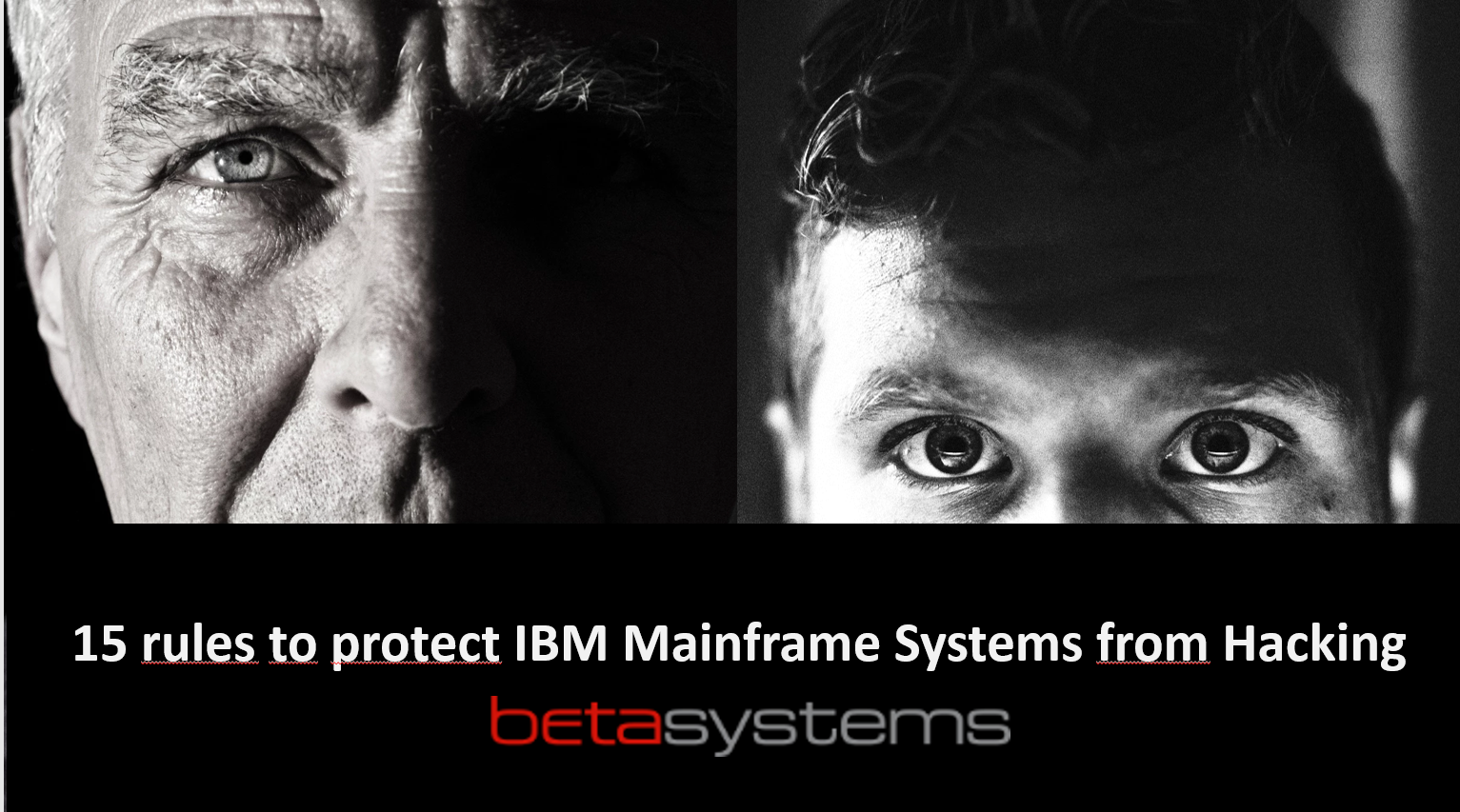 15 rules to protect IBM Mainframe Systems from hacking